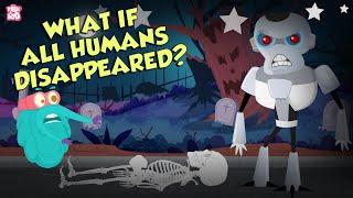What If All Huṁans Disappeared?   Human Extinction   The Dr Binocs Show   Peekaboo Kidz