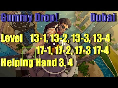 Gummy Drop! - Dubai - Конфетки! Level 13-1, 13-2, 13-3, 13-4, 17-1, 17-2, 17-3, 17-4 HH 3, 4