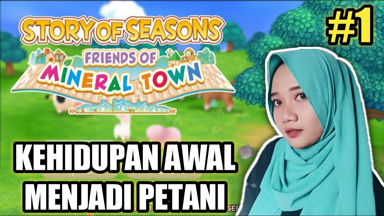 NOSTALGIA DULU AHH - STORY OF SEASON FRIENDS OF MINERAL TOWN #1