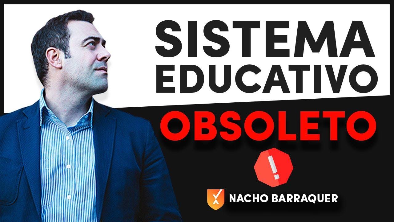 El Sistema Educativo está Obsoleto ✖☠