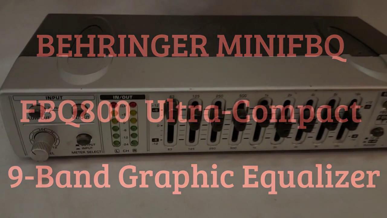 Behringer MiniFBQ FBQ800U Compact 9 Band Graphic Equalizer A Closer View