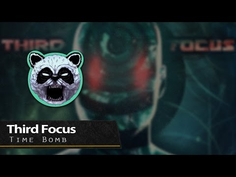 Third Focus - Time Bomb [New Talent]