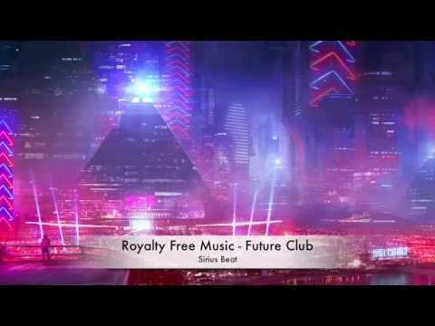 Royalty Free Music [Space/Technology/Sci-Fi] #08 - Future Club