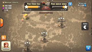 ¡GUERRA DE CLANES! The Clan Coc VS Fire wave wwe ataques de mi clan The Clan Coc)(CLASH OF CLANS)