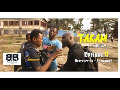 Les Delires De Takam (Saison 2, Episode 4) - Destruction + 2 Semaines