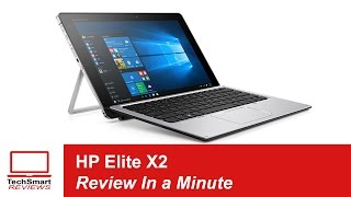 hp elite x2 1012 review in a minute