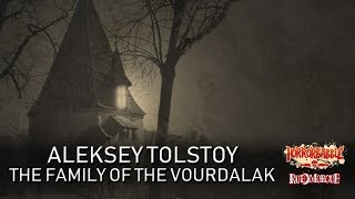 """""""The Family of the Vourdalak"""" by Aleksey Tolstoy (Tales from Foreign Shores)"""