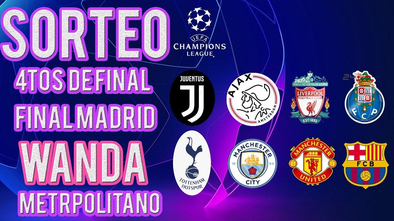 SORTEO CUARTOS DE FINAL DE LA CHAMPIONS LEAGUE 18-19 (15/03/2019 ...