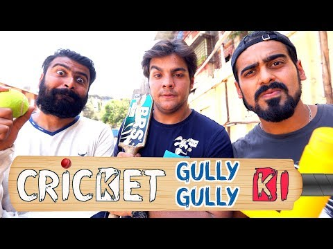 Cricket Gully Gully Ki | Ashish Chanchlani