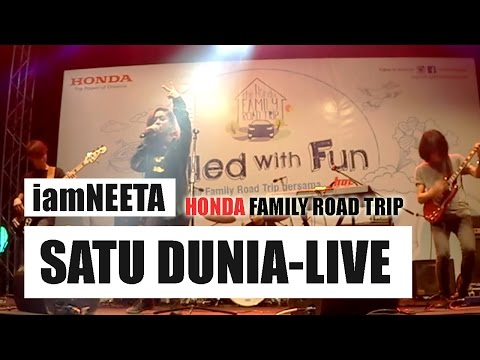 iamNEETA - SATU DUNIA (Live) #Hondafamilyroadtrip3 2016