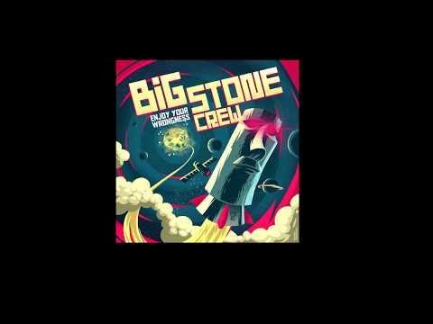 Big Stone Crew - Enjoy Your Wrongness (2018) [FULL ALBUM]