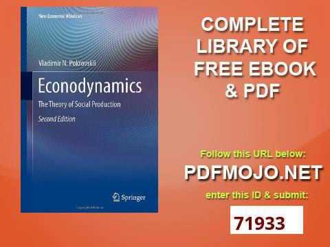 Econodynamics The Theory of Social Production New Economic Windows
