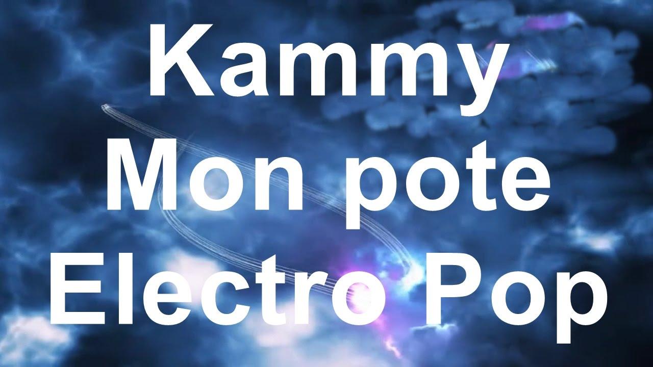Download Kammy Mon pote Electro Pop