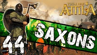 Total War: Attila - Saxon Campaign #44 ~ One More War!