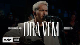 Ora Vem (Maranata) (Clipe Oficial) | Peregrino | Alessandro Vilas Boas | Som do Reino
