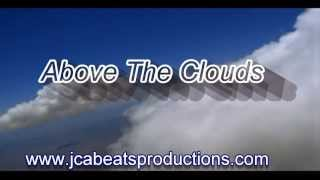 """""""Above The Clouds"""" Kanye West / Nas (INSTRUMENTAL) Produced by: JCA Beats Productions"""