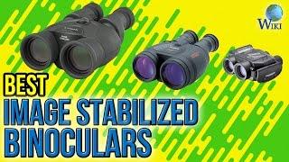 10 Best Image Stabilized Binoculars 2017