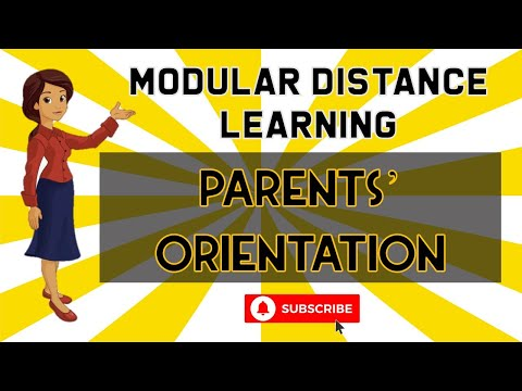 PARENTS' ORIENTATION (MODULAR DISTANCE LEARNING)