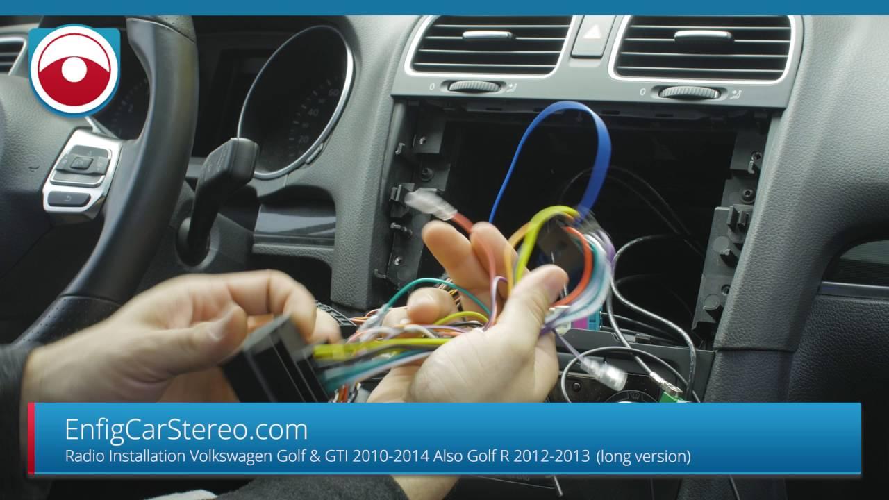 Golf Gti 2010 2014 Radio Installation In Depth Version Youtube