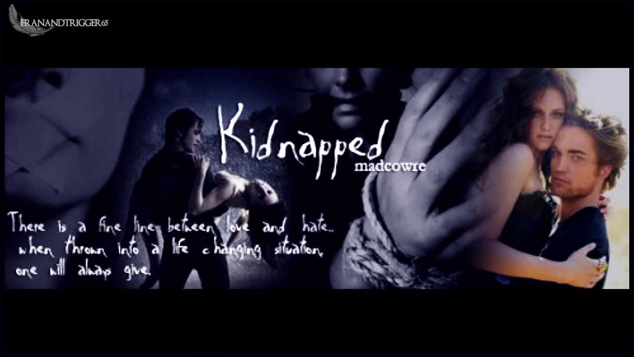 kidnapped    (a twilight fanfiction) by madcowre