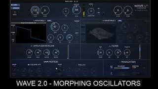 WAVE 2 0 Morphing Oscillators