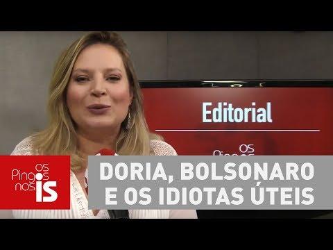 Editorial: Doria, Bolsonaro E Os Idiotas úteis