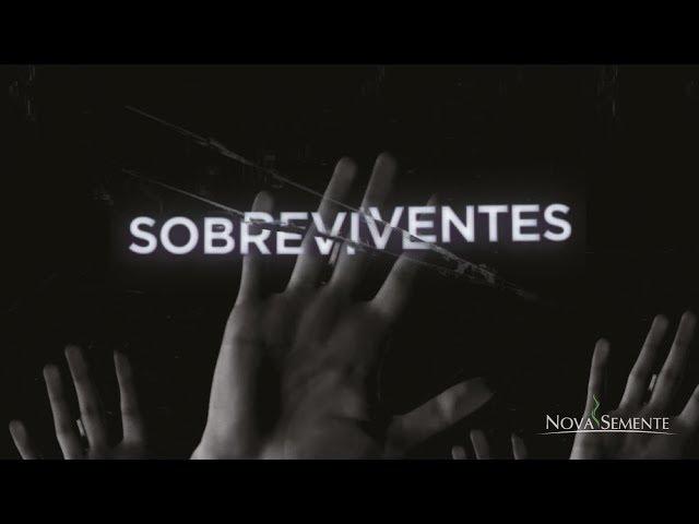 SOBREVIVENTES - 2 de 4 - Sobrevivendo a Disruptura
