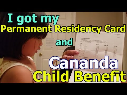 I Received My Permanent Resident Card And Canada Child Benefit