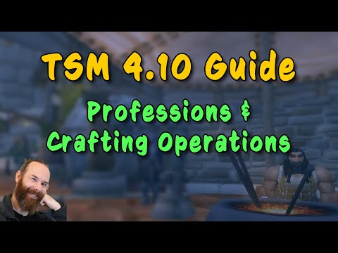 TSM 4.10 Guide – Professions & Crafting Operations
