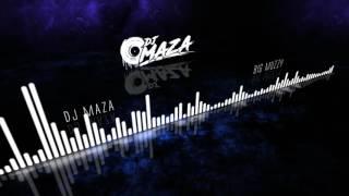 DJ MAZA - Big Muzzy(Original Version)