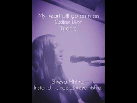 MY HEART WILL GO ON | CELINE DION | TITANIC | KARAOKE | LIVE SINGING |  SHREYA MISHRA