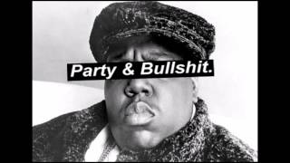 The Notorious B.I.G. - Party and Bullshit (Instrumental)