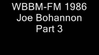 WBBM-FM 1986 Joe Bohannon Part 3.wmv