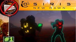 Osiris: New Dawn [Co-op] - В плену у резиновых деревьев - #1