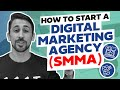 How to Start a Digital Marketing Agency in 2019 [SMMA]