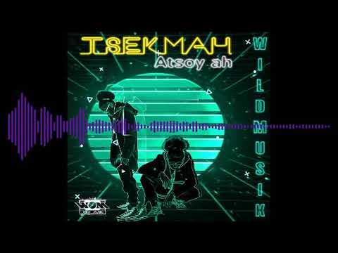 TSEKMAH _ ATSOY AH (Mixtape) AUDIO