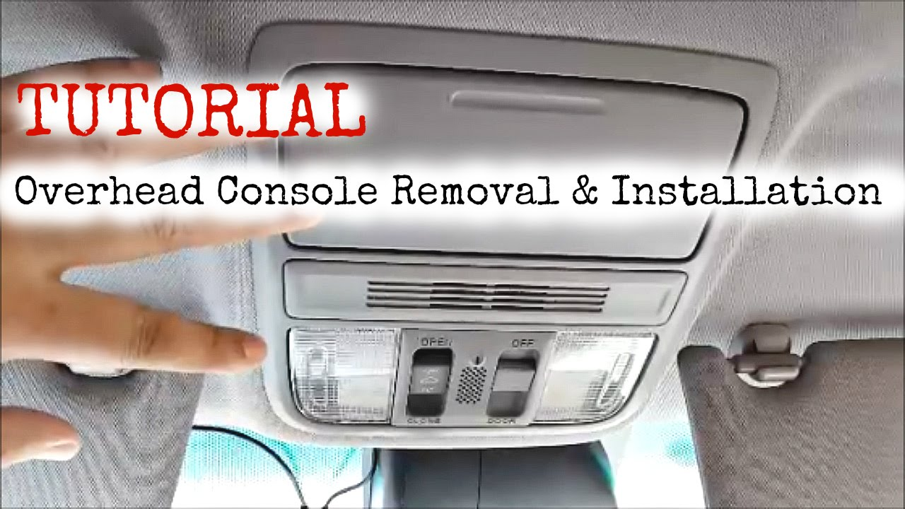diy tutorial honda accord overhead console removal and installation  diy tutorial honda accord overhead console removal and installation youtube
