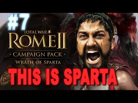 This is Sparta - Total War Rome 2 Wrath of Sparta Campaign #7