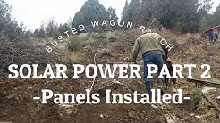SOLAR POWER PART 2  Panels Installed