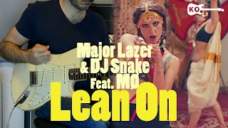 Major Lazer Dj Snake Lean On feat. M - Electric Guitar Cover by Kfir Ochaion.mp3