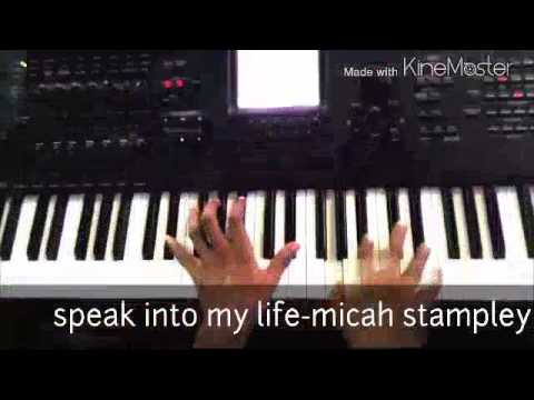 Speak into my life by Micah stampley