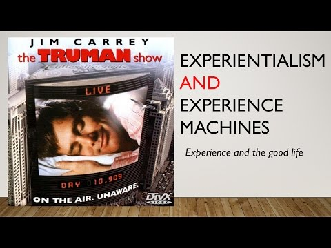 Experientialism & Experience Machines