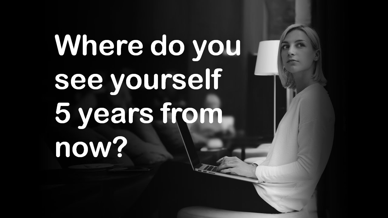 where do you see yourself 10 years from now Common interview questions: where do you see yourself in 5 years  (note:  we'll address the 10-year goals and career goals questions in later  5 years  from now, i'd really like to take on a leadership role in the [insert.