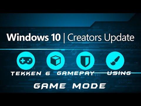 Windows 10 Creator Update Hands on Review & Recording Gameplay Tekken 6 using Game mode in Hindi