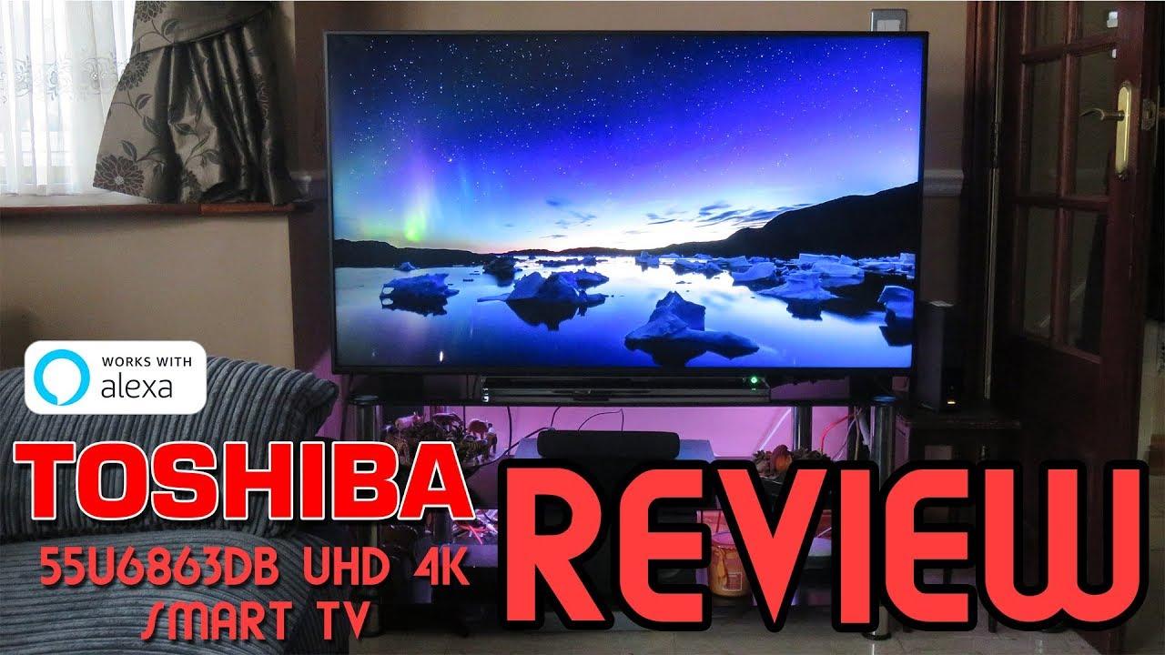 Toshiba U556863db Uhd 55 4k Smart Tv Alexa Compatible Best Budget Cheap 4k Tv Youtube