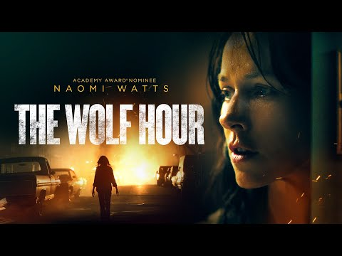 The Wolf Hour | UK Trailer | 2020 | Starring Naomi Watts and Emory Cohen