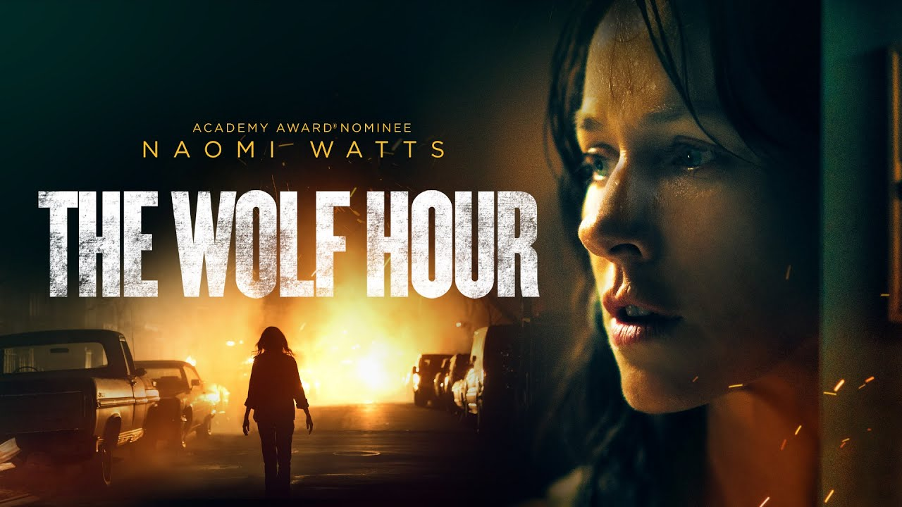 The Wolf Hour | UK Trailer | 2020 | Starring Naomi Watts and Emory Cohen -  YouTube