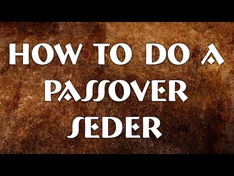 Reveal Fellowship: How to do a Passover Seder
