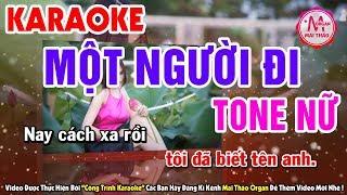 Karaoke Một Người Đi - Tone Nữ | Nhạc Sống Organ Mai Thảo