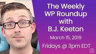 الأسبوعية WP تقرير اخبارى مع B. J. كيتون (15 مارس 2019)